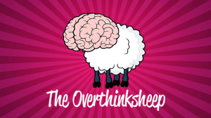 The 7 Worst Traits of The Overthinksheep —Dating Mindset